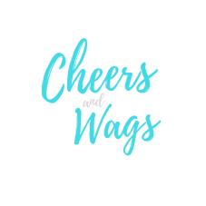 Cheers & Wags