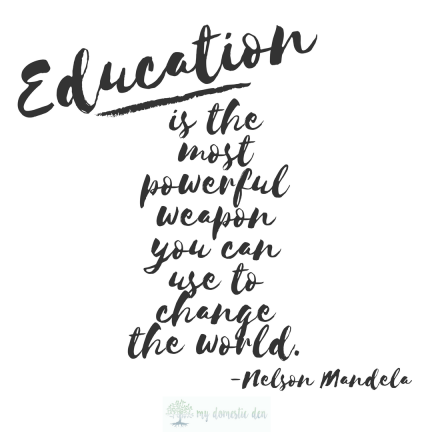 Education is the most powerful weapon you can use to change the world. Nelson Mandela